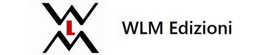 WLM Edizioni: libri italiani, romanzi storici, gialli, cucina